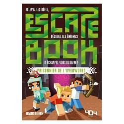 Escape Book : Minecraft - Prisonnier de l'Overworld