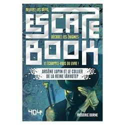 Escape Book : Arsène Lupin et le collier de la Reine Iahhotep