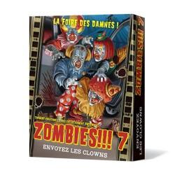 Zombies !!! 7 Envoyez les Clowns